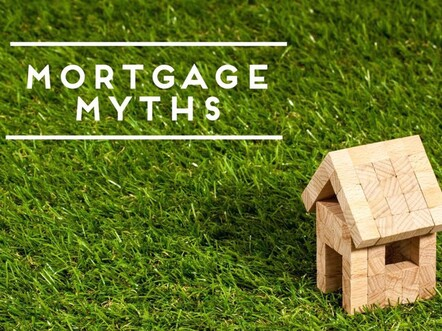 Mortgage Myths Busted! - Read more